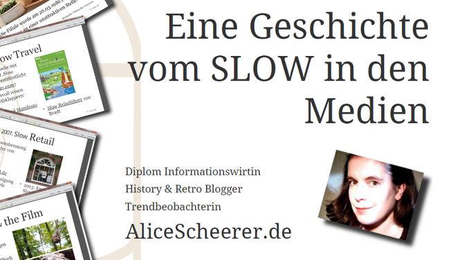 """""""Eine Geschichte vom Slow in den Medien"""" als Präsentation"""